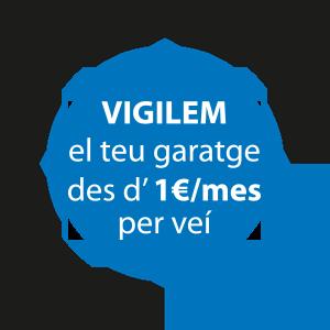 Vigilem el teu garatge des d'1€/mes